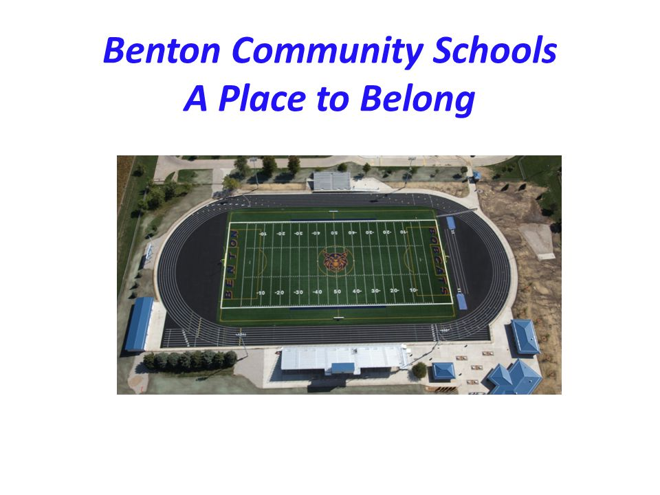 Benton Community Schools A Place to Belong