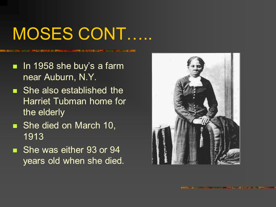 MOSES CONT….. In 1958 she buys a farm near Auburn, N.Y.