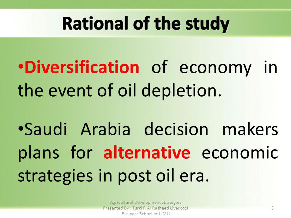 3 Diversification of economy in the event of oil depletion.