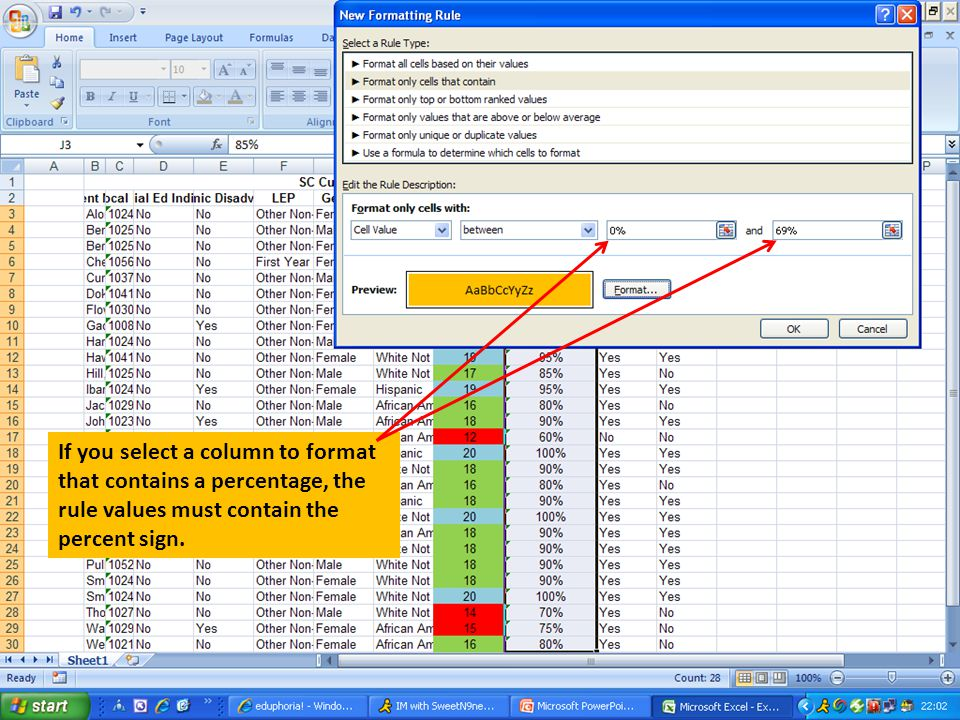 If you select a column to format that contains a percentage, the rule values must contain the percent sign.