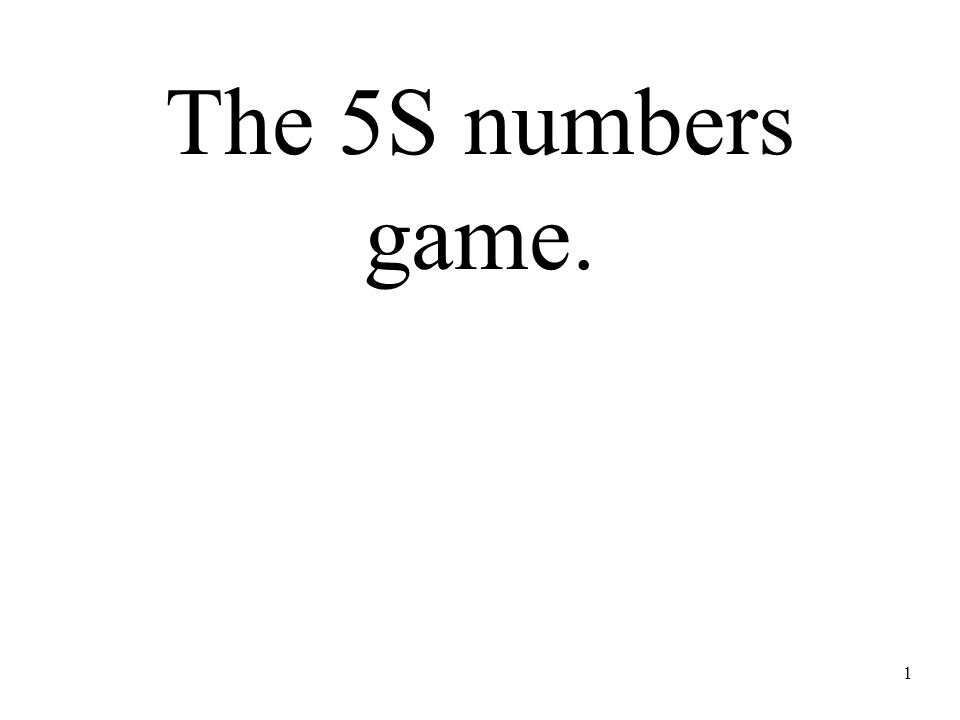The 5S numbers game. 1