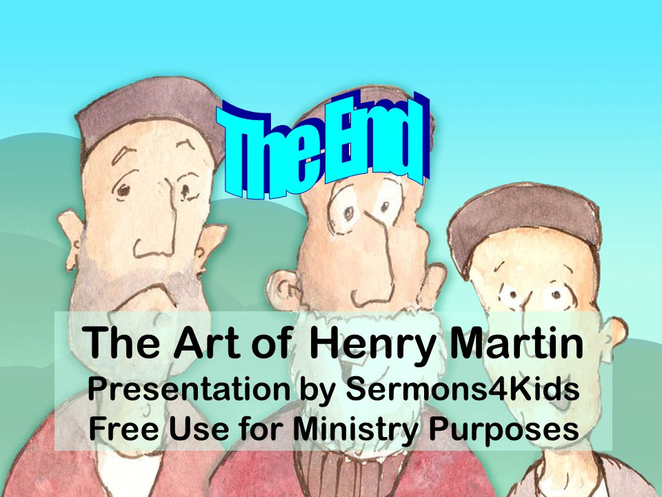 The Art of Henry Martin Presentation by Sermons4Kids Free Use for Ministry Purposes