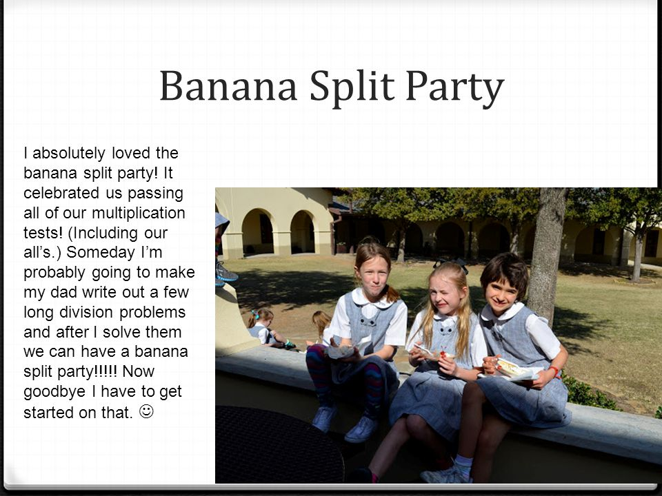 Banana Split Party I absolutely loved the banana split party.