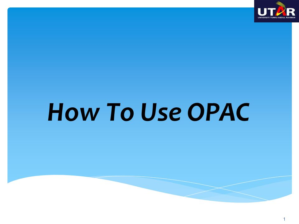 How To Use OPAC 1