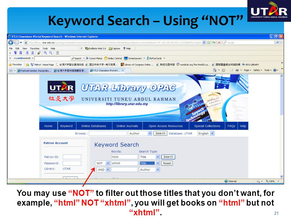You may use NOT to filter out those titles that you dont want, for example, html NOT xhtml, you will get books on html but not xhtml. Keyword Search –