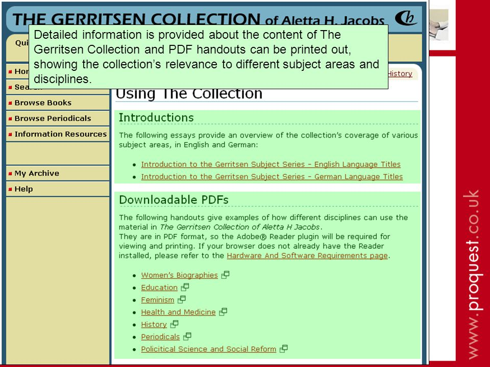 Detailed information is provided about the content of The Gerritsen Collection and PDF handouts can be printed out, showing the collections relevance to different subject areas and disciplines.