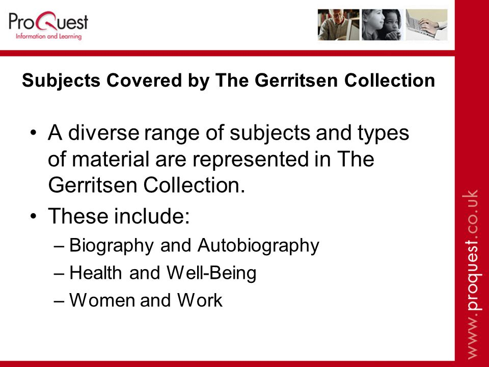 Subjects Covered by The Gerritsen Collection A diverse range of subjects and types of material are represented in The Gerritsen Collection.