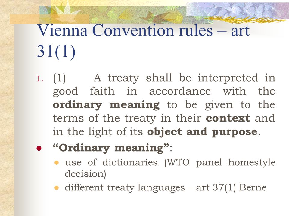Vienna Convention rules – art 31(1) 1.