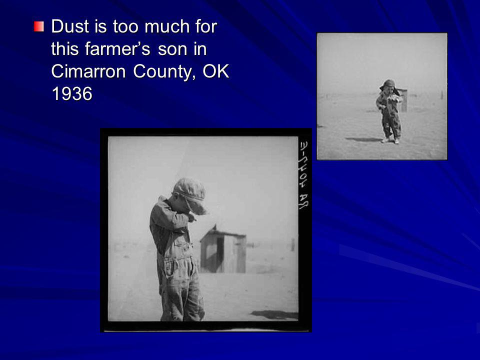 Dust is too much for this farmers son in Cimarron County, OK 1936