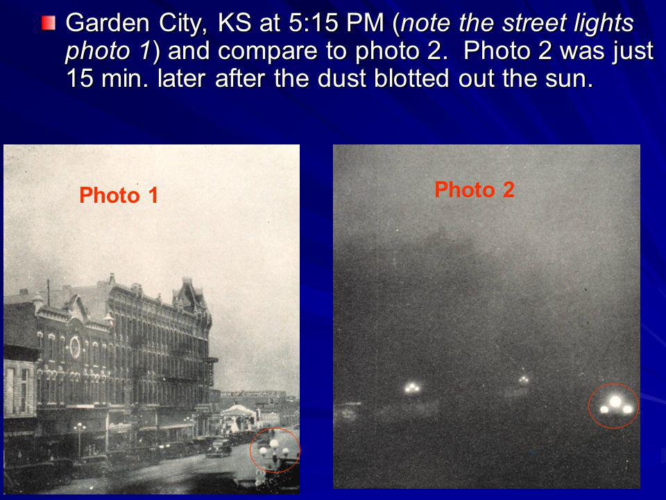 Garden City, KS at 5:15 PM (note the street lights photo 1) and compare to photo 2.