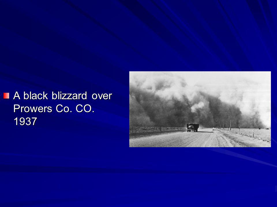 A black blizzard over Prowers Co. CO. 1937