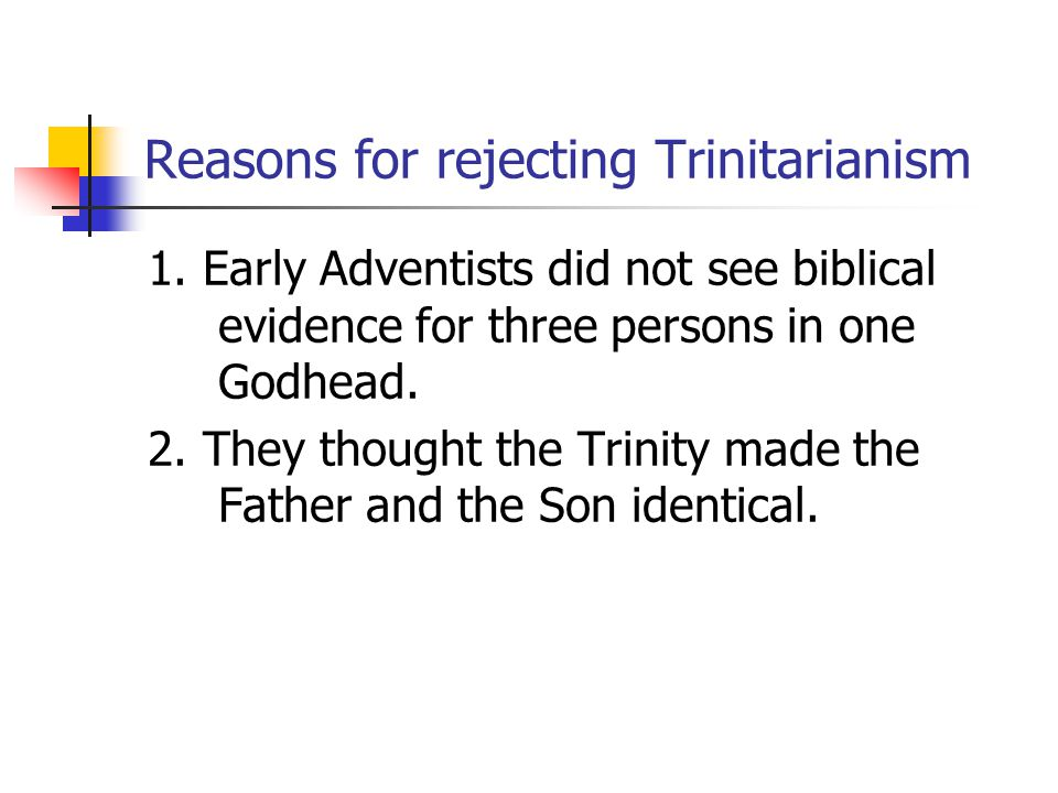 Reasons for rejecting Trinitarianism 1.
