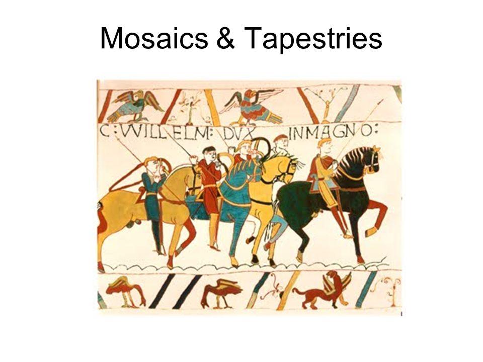 Mosaics & Tapestries