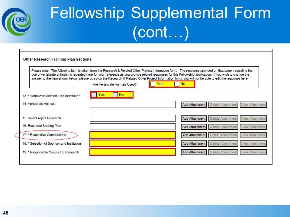 45 Fellowship Supplemental Form (cont…)