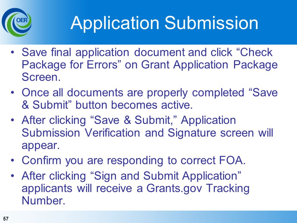 57 Application Submission Save final application document and click Check Package for Errors on Grant Application Package Screen.