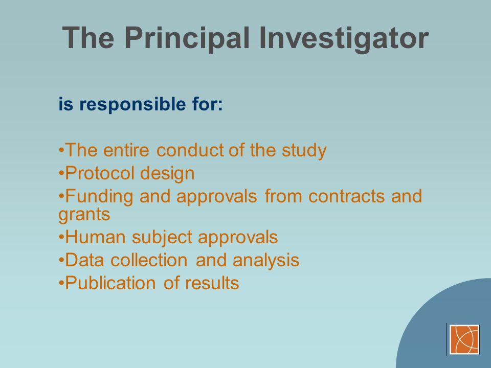 The investigator must assure the welfare of all subjects enrolled: Subject managementSubject management: recruitment practices, HIPAA policies informed consent process Adverse event identification and reportingAdverse event identification and reporting: Any serious adverse event must be reported to the UCSF CHR and if your investigator holds an IND or IDE that event must be reported to the FDA through MedWatch reporting program