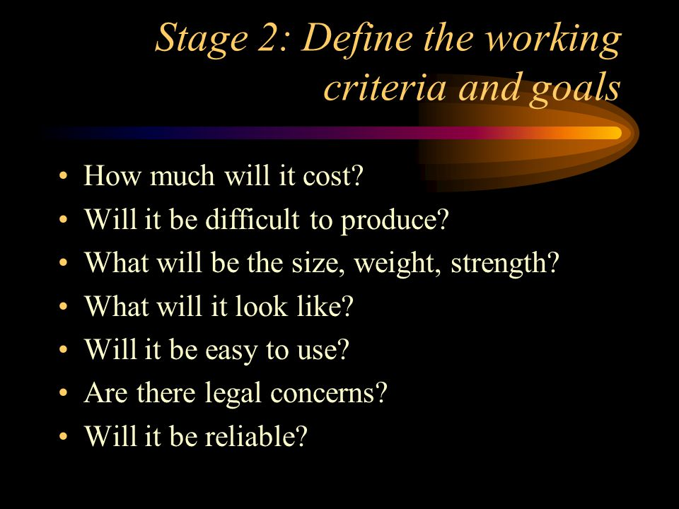 Stage 2: Define the working criteria and goals Continue Will it meet the EPA standard.