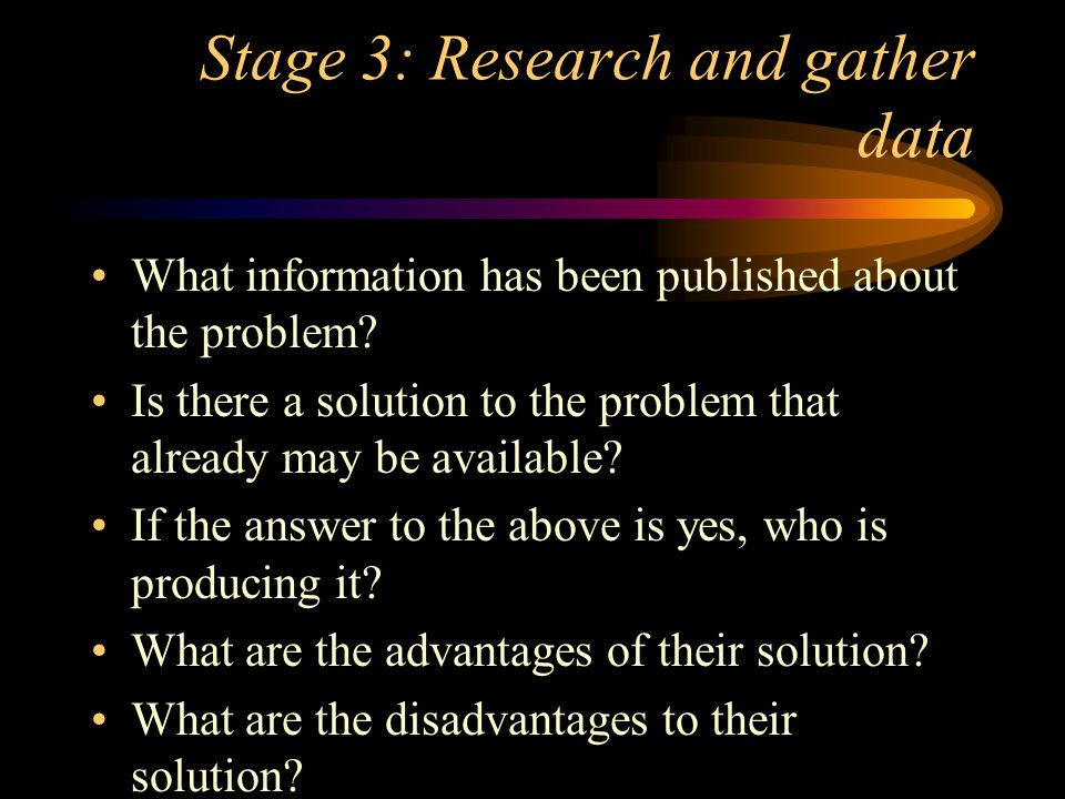 Stage 3: Research and gather data Continue What is the cost.