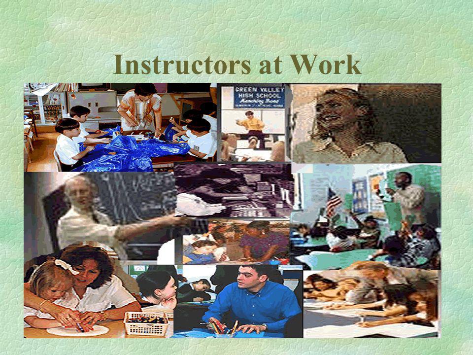 Instructors at Work
