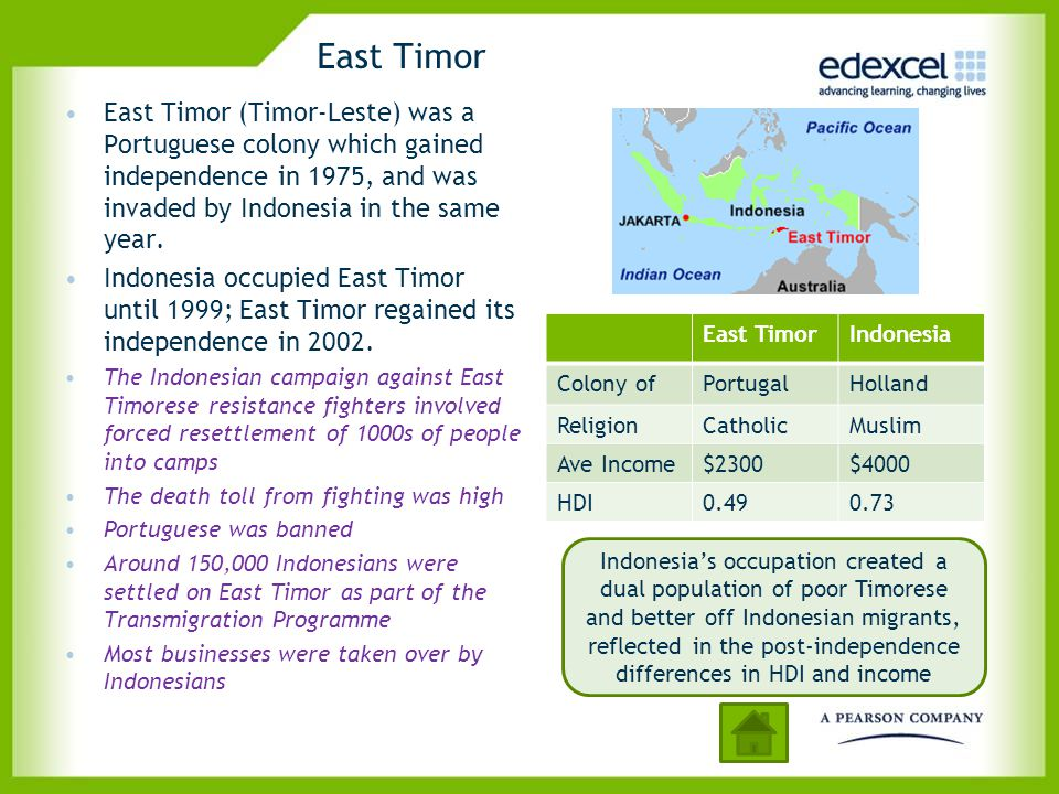 East Timor East Timor (Timor-Leste) was a Portuguese colony which gained independence in 1975, and was invaded by Indonesia in the same year. Indonesi