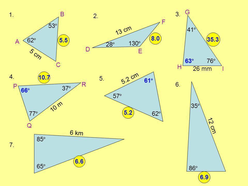 1. 2. 3. 4. 5. 6. 7. A B C D E F G H I P Q R 62 º 53 º 5 cm x 28 º 130 º 13 cm x 41 º 76 º x 26 mm 37 º 77 º 10 m x 5.2 cm 57 º x 62 º x 86 º 35 º 12
