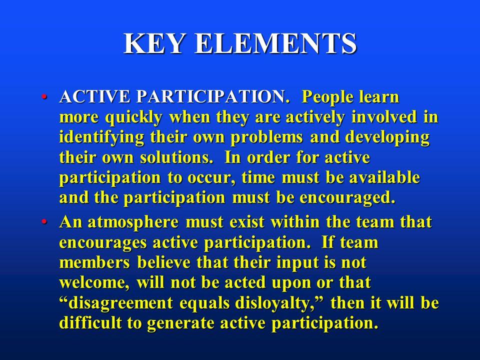 KEY ELEMENTS ACTIVE PARTICIPATION.
