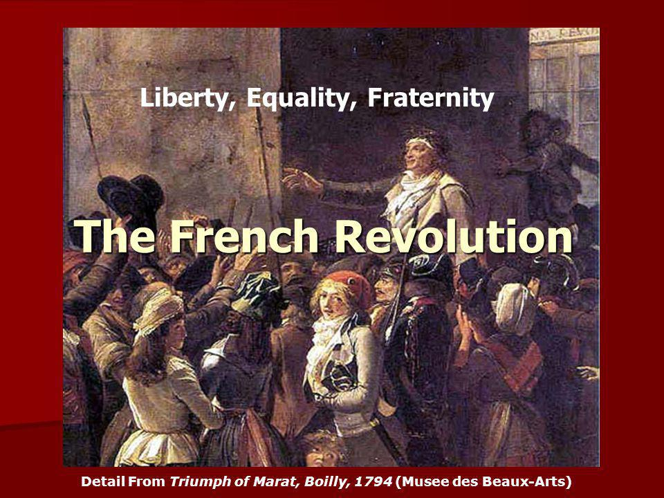 The French Revolution Detail From Triumph of Marat, Boilly, 1794 (Musee des Beaux-Arts) Play Marseilles Liberty, Equality, Fraternity