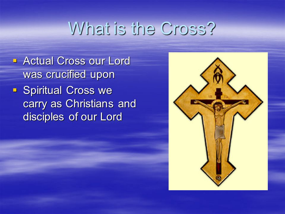 What is the Cross.