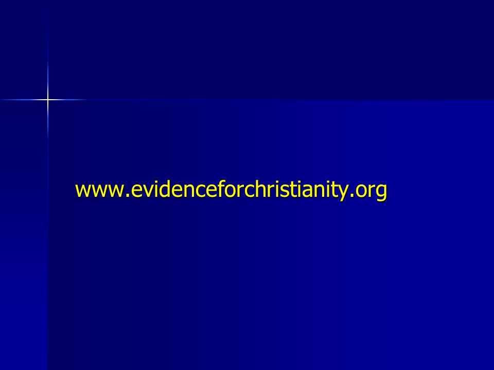 www.evidenceforchristianity.org