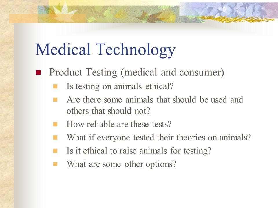 Medical Technology Fetal Testing Is it ethical to use the tissue of a fetus for research.