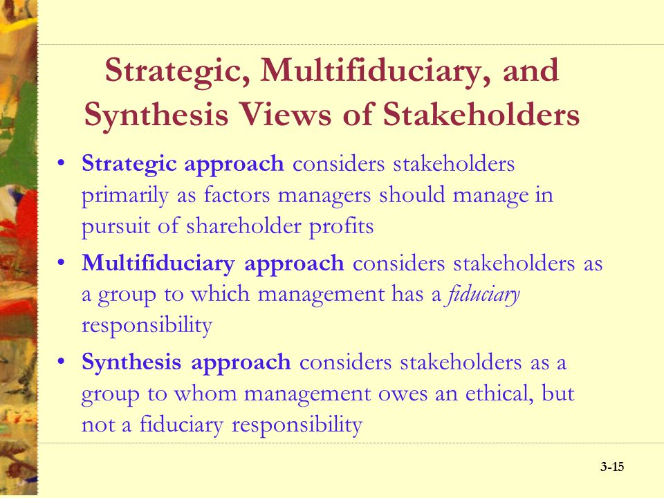 3-14 Who Are Business Stakeholders? 3-14