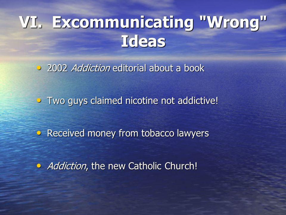 VI. Excommunicating