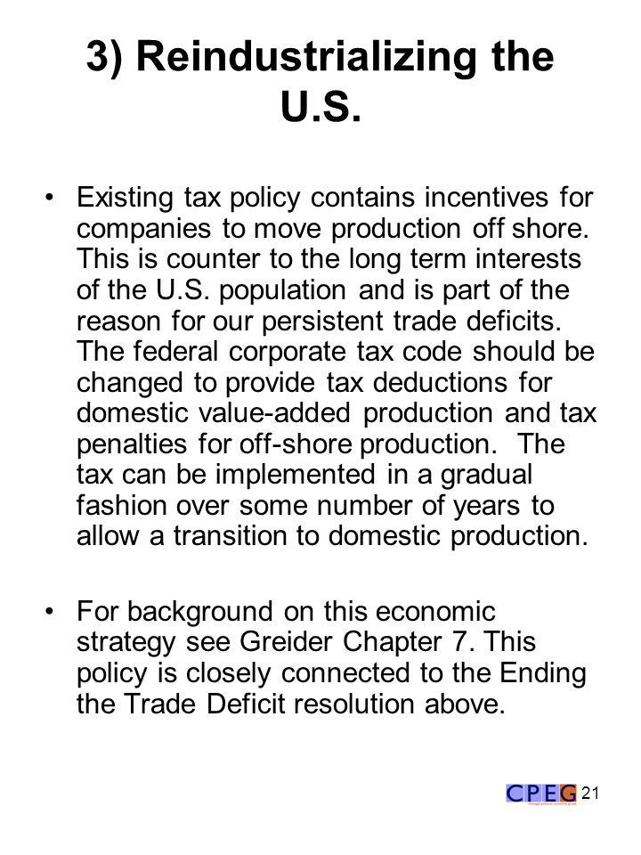 21 3) Reindustrializing the U.S.
