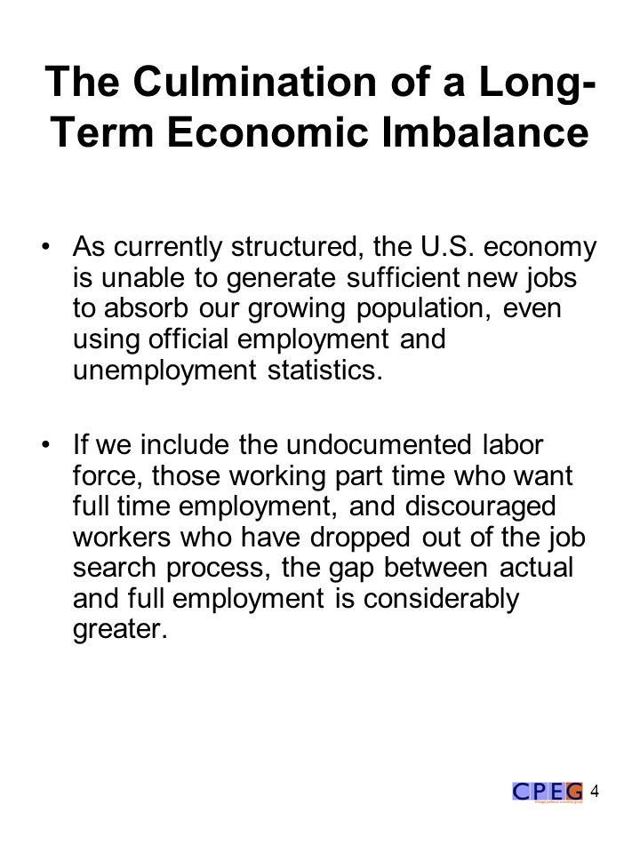 4 The Culmination of a Long- Term Economic Imbalance As currently structured, the U.S.