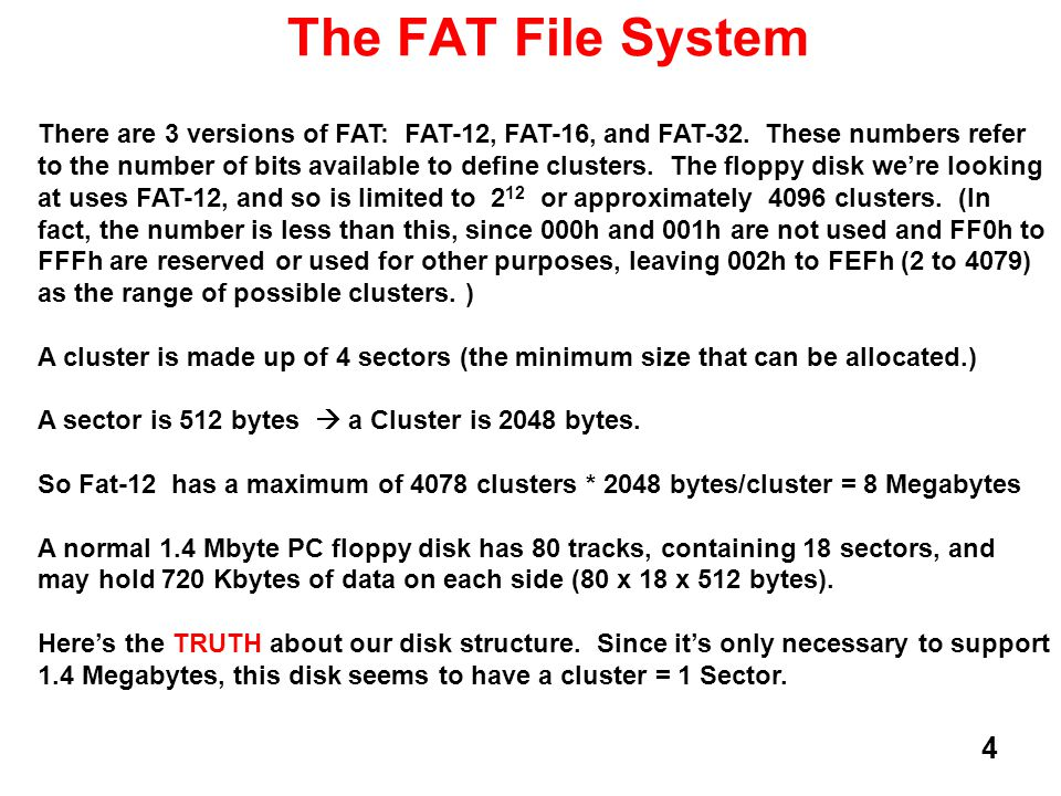 5 The FAT File System For this exercise, a number of files have been placed on a Floppy Disk and then the structure of the floppy was examined using BPSofts Hexworkshop (http://www.hexworkshop.com/ ) disk editor (they have a nice trial version you might want to use.) I have downloaded the output of Hexworkshop running on the floppy and included it as part of this package.http://www.hexworkshop.com/ On the next few pages, you can see the files that were created.