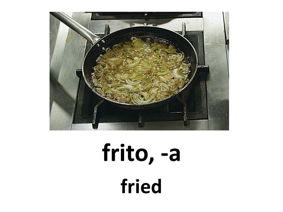 frito, -a fried