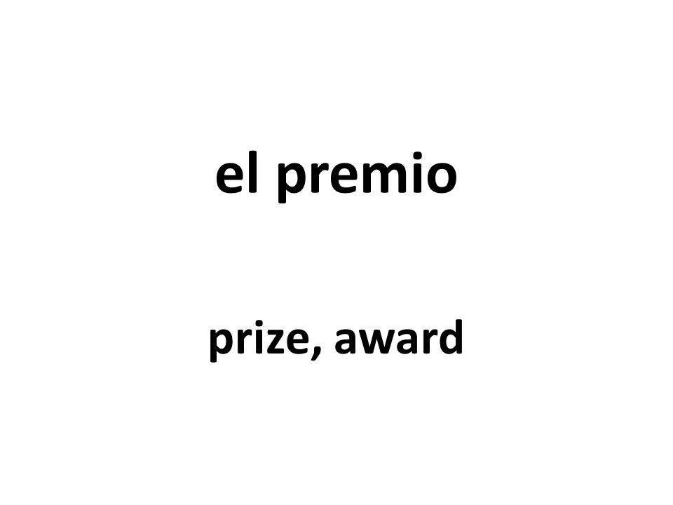 el premio prize, award
