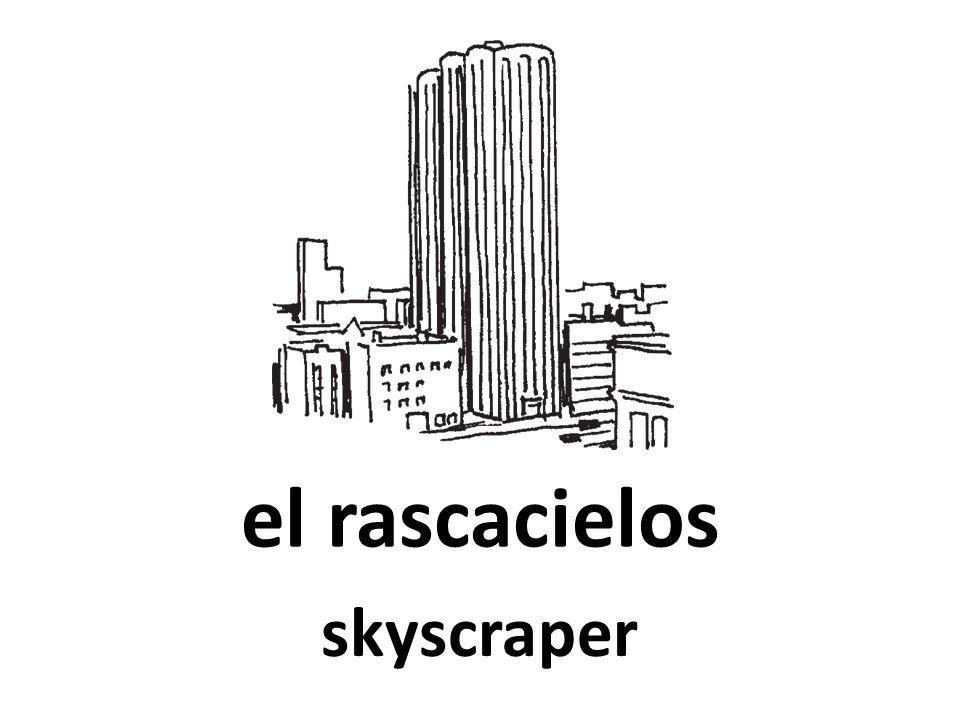 el rascacielos skyscraper