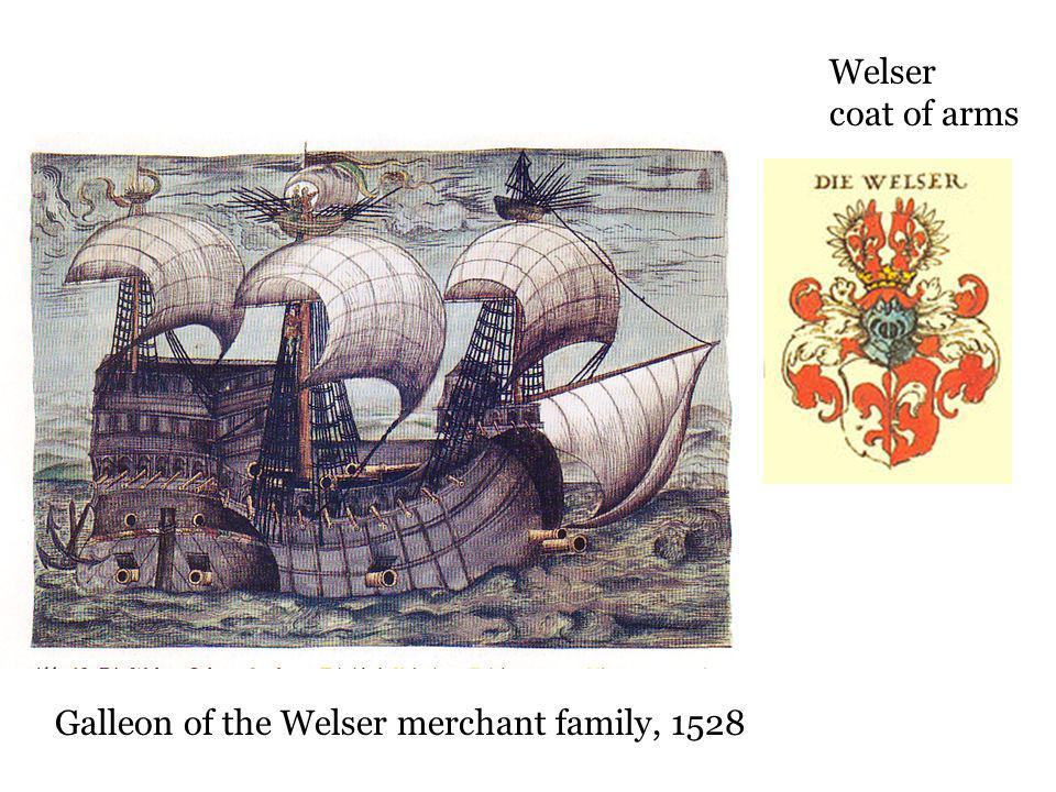 Galleon of the Welser merchant family, 1528 Welser coat of arms
