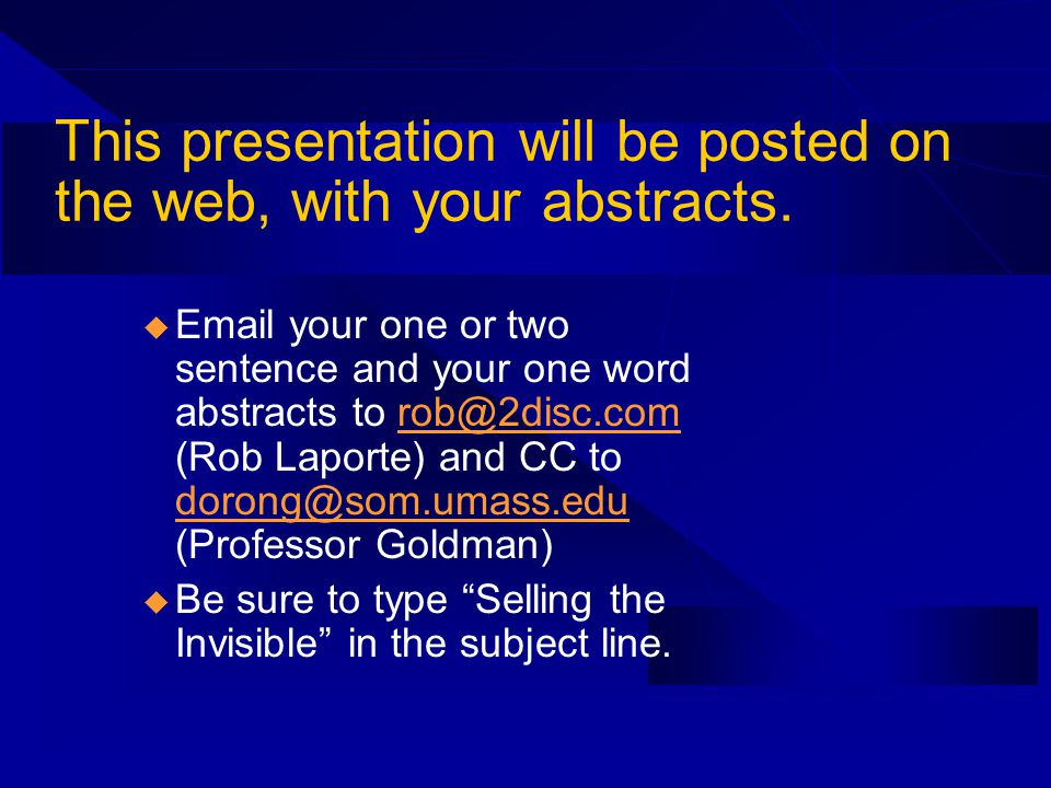 This presentation will be posted on the web, with your abstracts.