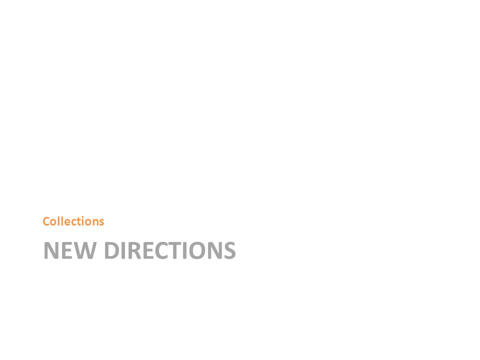 NEW DIRECTIONS Collections