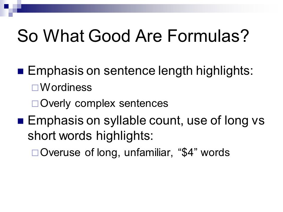 So What Good Are Formulas.