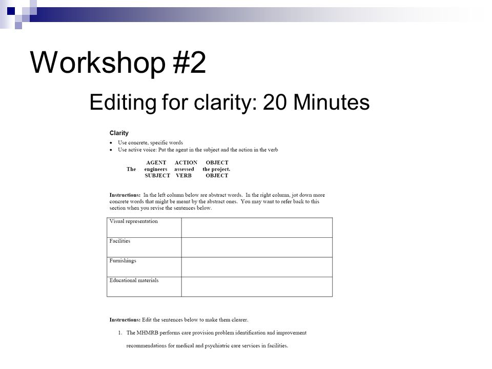 Workshop #2 Editing for clarity: 20 Minutes