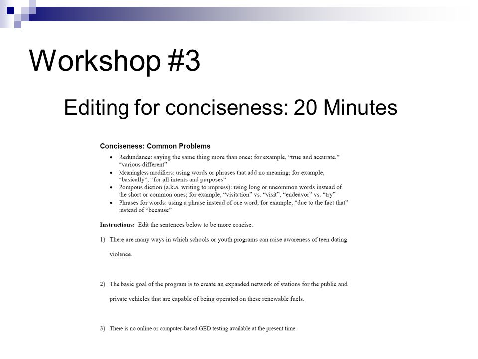 Workshop #3 Editing for conciseness: 20 Minutes