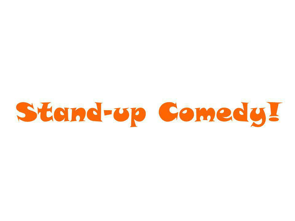 What is stand-up.