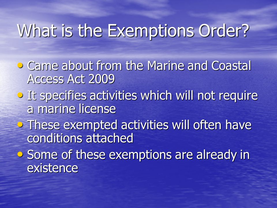 What is the Exemptions Order.