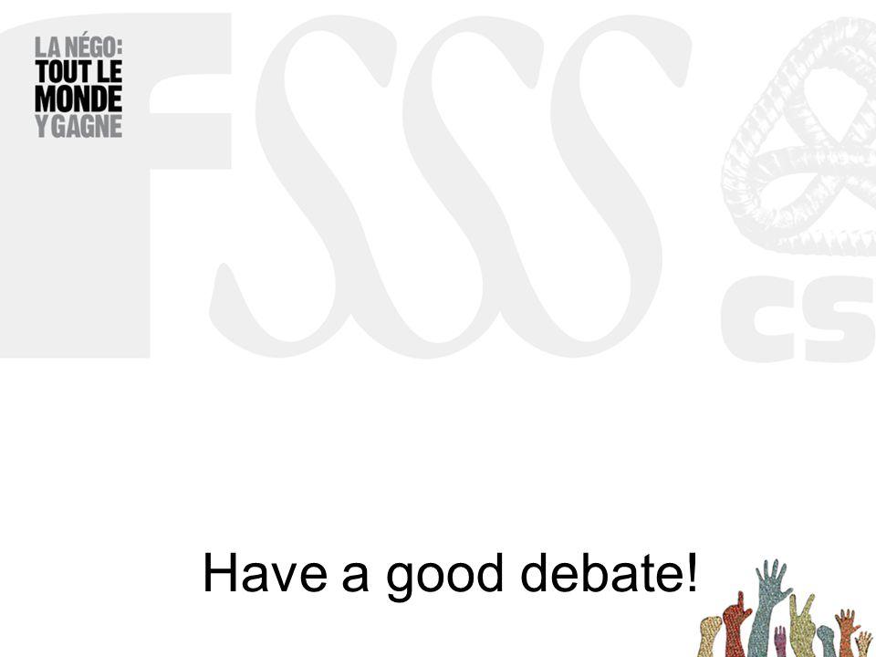 Have a good debate!