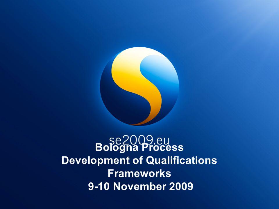 Bologna Process Development of Qualifications Frameworks 9-10 November 2009