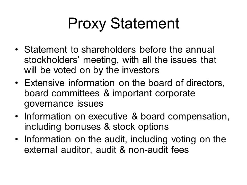 Proxy Statement Statement to shareholders before the annual stockholders meeting, with all the issues that will be voted on by the investors Extensive