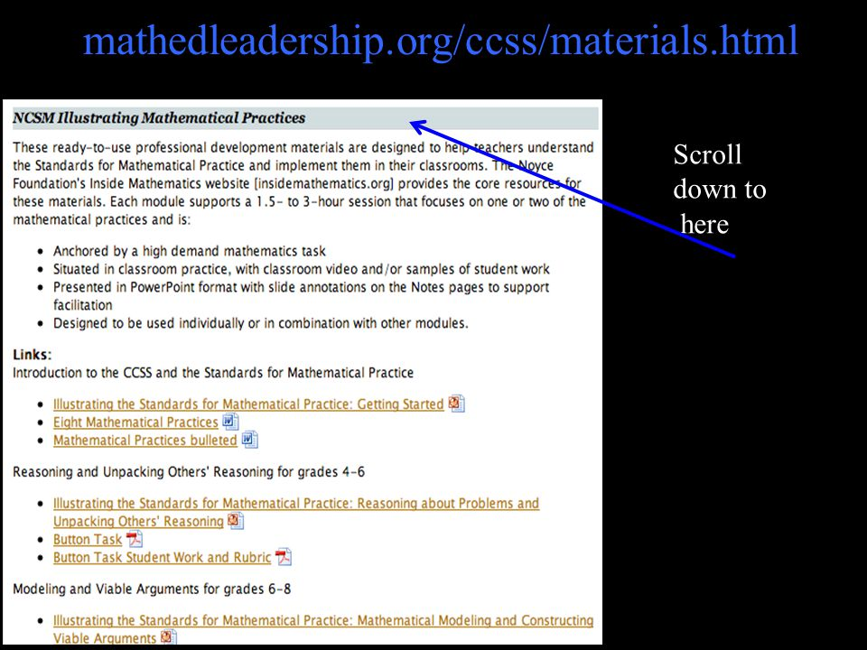 mathedleadership.org/ccss/materials.html 40 Scroll down to here